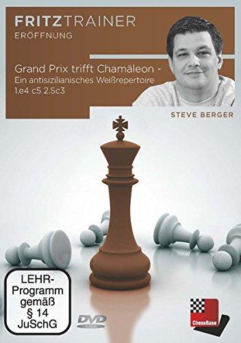 Steve Berger: Grand Prix trifft Chamäleon - Ein antisizilianisches Weißrepertoire 1.e4 c5 2.Sc3