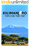 Kilimanjaro - Tips for the Top