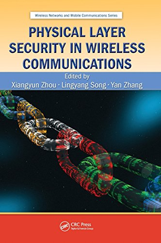 Physical Layer Security in Wireless Communications (Wireless Networks and Mobile Communications) (Systems, Mobile Inc)