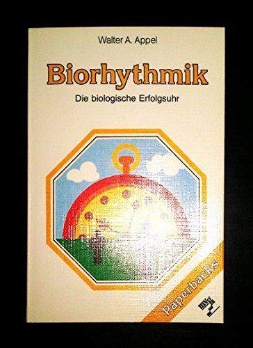 Biorythmik Die biologische Erfolgsuhr