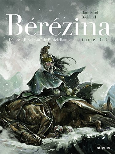 Bérézina - tome 3 - La neige