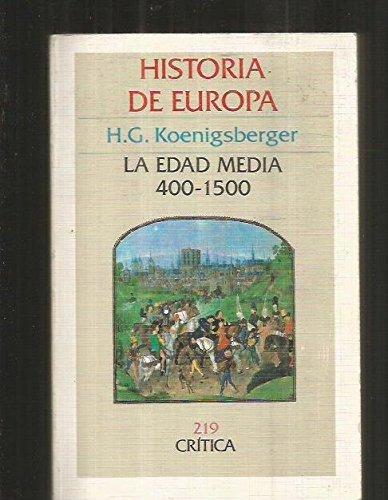 Historia de Europa: La Edad Media, 400-1500