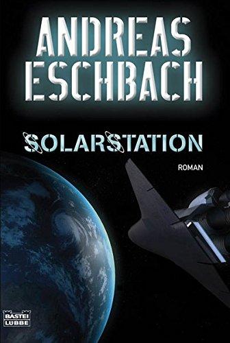 Solarstation: Roman (Science Fiction. Bastei Lübbe Taschenbücher)