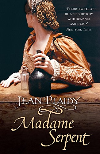 Madame Serpent: (Medici Trilogy)
