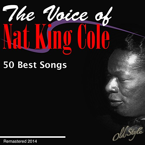 The Voice Of Nat King Cole (50...