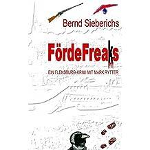 FördeFreaks: Ein Flensburg-Krimi mit Mark Rytter