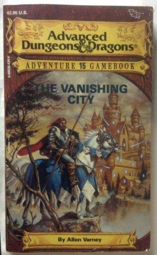 The Vanishing City (Advanced Dungeons & Dragons Adventure Gamebook) by Allen Varney (1988-01-02) par Allen Varney