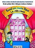 Rund um mein Haus /La mia casa: Ein deutsch-italienisches Pappbilderbuch -