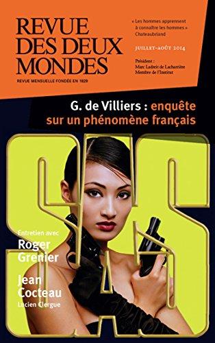 Revue des Deux Mondes juillet-aot 2014: G. de Villiers : enqute sur un phnomne franais