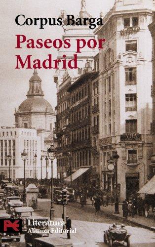Paseos por Madrid (El Libro De Bolsillo - Literatura) por Corpus Barga