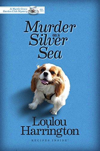 Garden Club (Murder on a Silver Sea (Myrtle Grove Garden Club Mystery Book 3) (English Edition))