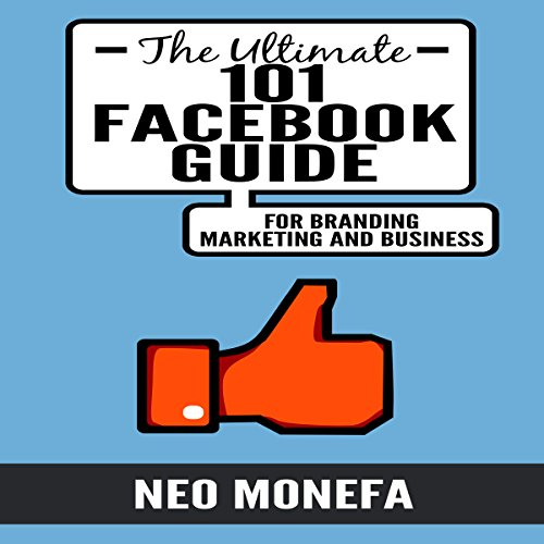 the-ultimate-101-facebook-guide-for-branding-marketing-and-business