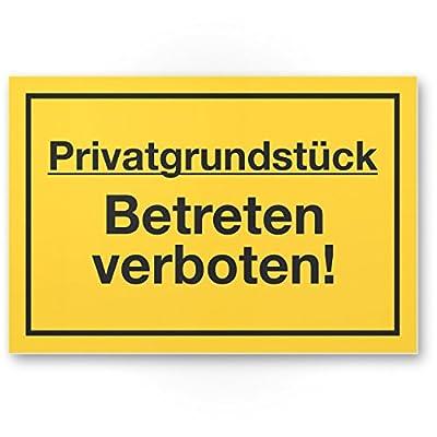 Privatgrundstück Betreten verboten Schild (gelb, 30 x 20cm), Hinweisschild für Grundstück, Verbotsschild - Betreten verboten, Warnhinweis widerrechtlich betreten, Abschreckung, Prävention