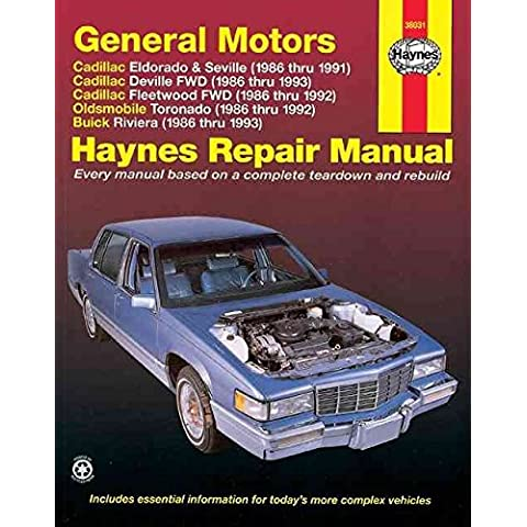 [GM Cadillac Eldorado, Seville, Deville, Fleetwood (Fwd), Oldsmobile Tornado and Buick Riviera (1986-1993) Automotive Repair Manual] (By: John Maddox) [published: December,