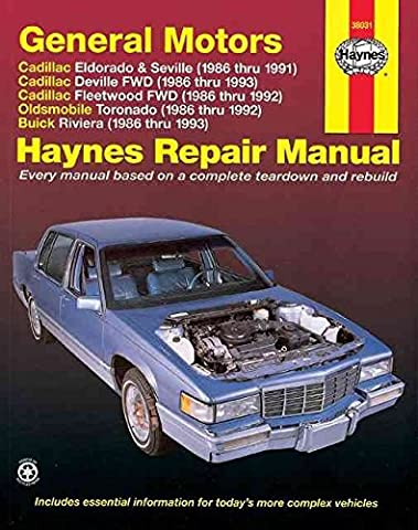 [GM Cadillac Eldorado, Seville, Deville, Fleetwood (Fwd), Oldsmobile Tornado and Buick Riviera (1986-1993) Automotive Repair Manual] (By: John Maddox) [published: December, 1999]
