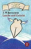 Luscht und Geischt - F.W. Bernstein