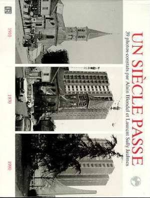 UN SIECLE PASSE par Laurent Sully Jaulmes, Jacques Blondel
