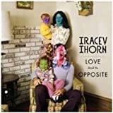 Tracey Thorn: Love And Its Opposite (Audio CD)
