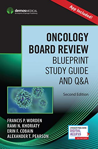 Oncology Board Review, Second Edition (Book + Free App)