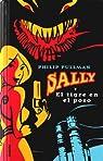 Sally y el tigre en el pozo par Pullman