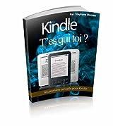Kindle t'es qui toi ?