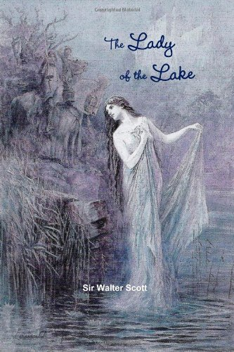 The Lady of the Lake (Lady Lake The Of)
