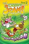L'Agent Jean ! Saison 2, tome 2 : La nanodimension par A