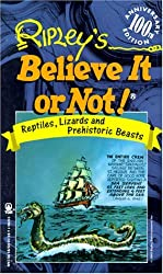Ripley's Believe It or Not: Reptiles, Lizards And Prehistoric Beasts by Howard Zimmerman (1993-04-15)