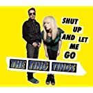 Shut Up And Let Me Go (Haji & Emanuel Remix)