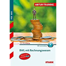 Abitur-Training FOS/BOS - Bayern BWL mit Rechnungswesen 11./12. Klasse