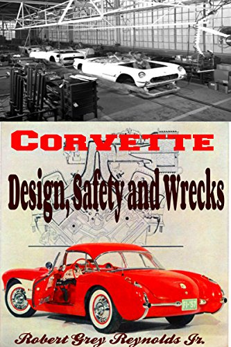 chevrolet-corvette-design-safety-and-wrecks-english-edition