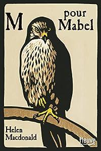 vignette de 'M pour Mabel (Helen MacDonald)'