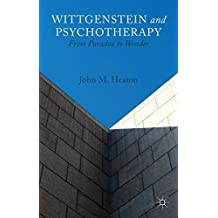 Wittgenstein and Psychotherapy: From Paradox to Wonder
