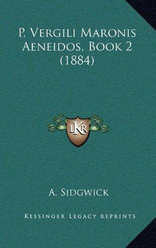 P. Vergili Maronis Aeneidos, Book 2 (1884)