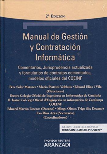 Manual de gestión y contratación informática (2ª ed.) (Técnica Tapa Dura) por Aa.Vv.