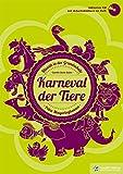 Karneval der Tiere, Heft inkl. Audio-CD: Klassik in der Grundschule