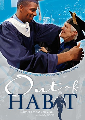 Out of Habit: My Life as Xavier University's Unlikely Point Guard Xavier University Basketball