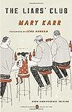 The Liars' Club: A Memoir (Penguin Classics Deluxe Editions)