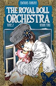 The Royal Doll Orchestra Edition simple Tome 2