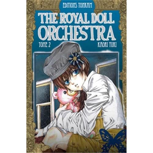 The Royal Doll Orchestra -Tome 02-