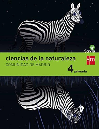 Ciencias de la naturaleza. 4 Primaria. Savia. Madrid - 9788467577198 por Alicia Soria Tosantos