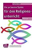 Die 50 besten Spiele für den Religionsunterricht. Klasse 1-4 (Don Bosco MiniSpielothek)