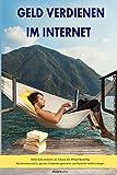 Geld verdienen im Internet Online Geld verdienen von Zuhause mit Affiliate Marketing, Nischenseiten und Co.