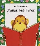 J'Aime Les Livres = I Like Books