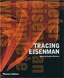Tracing Eisenman: Peter Eisenman Complete Works by Stan Allen Cynthia Davidson (2006-08-01)