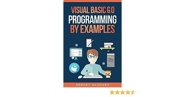 Visual Basic 6 0 Programming By Examples