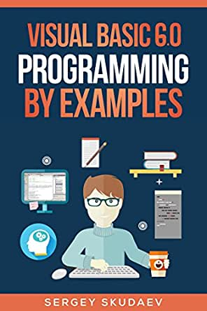 Visual Basic 6 0 Programming By Examples