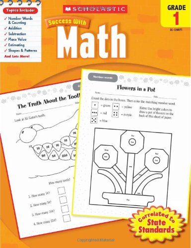 Math, Grade 1 (Scholastic Success with Workbooks: Math)