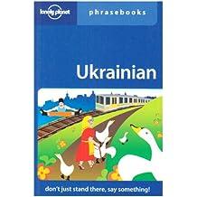 Ukrainian Phrasebk (Lonely Planet Phrasebook: Ukrainian)