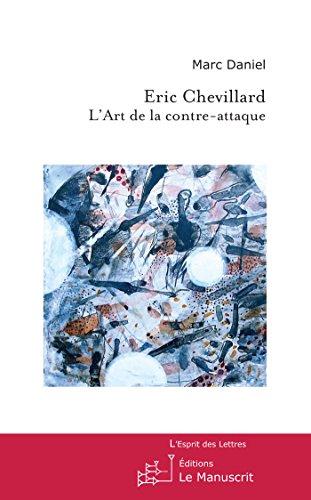 Livre gratuits Eric Chevillard, l'Art de la contre-attaque epub, pdf